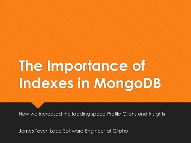 The importance of indexes in mongo db