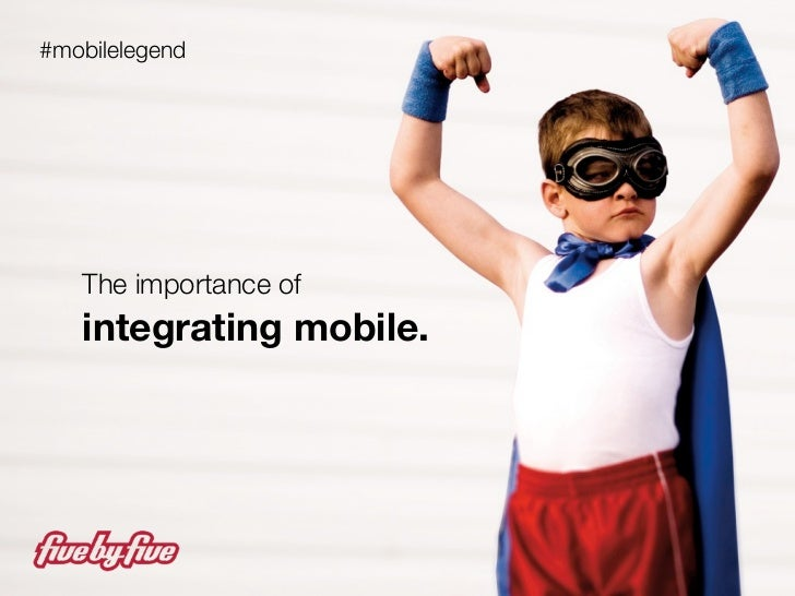 The Importance of Integrating Mobile