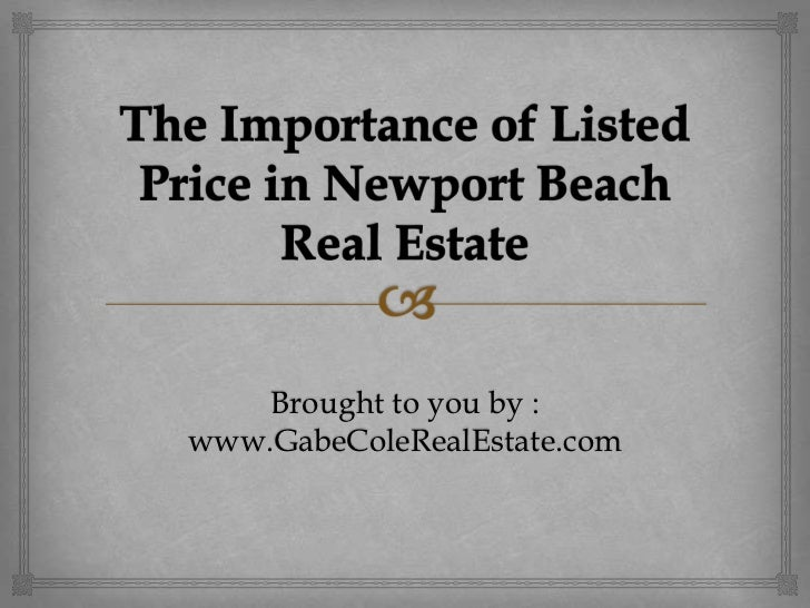 The Importance of Listed Price in Newport Beach Real Estate