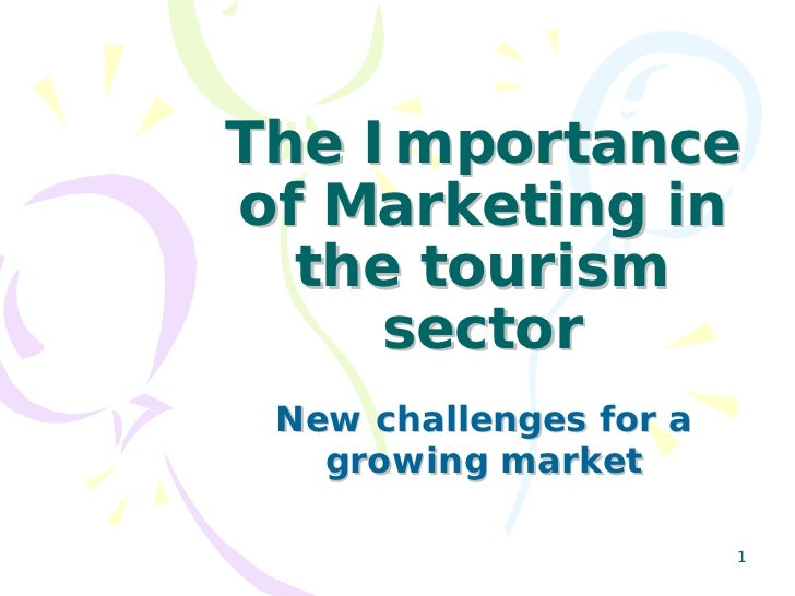 The Importance Of Marketing In The Tourism Sector  English