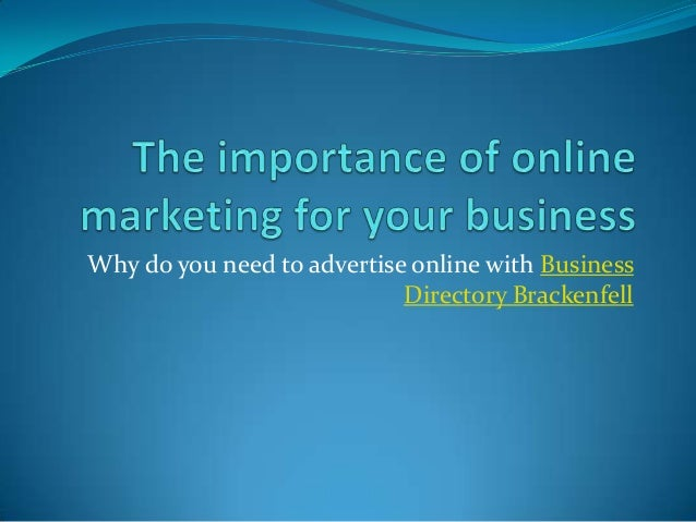 Why do you need to advertise online with Business                            Directory Brackenfell