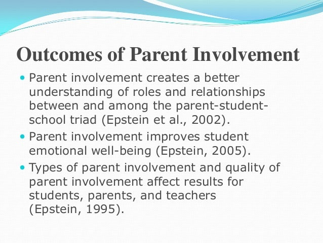 education parents involvement essay This free education essay on parental partnerships is perfect for education students to use as an example tel: 0203 908 8221 the parental involvement act.