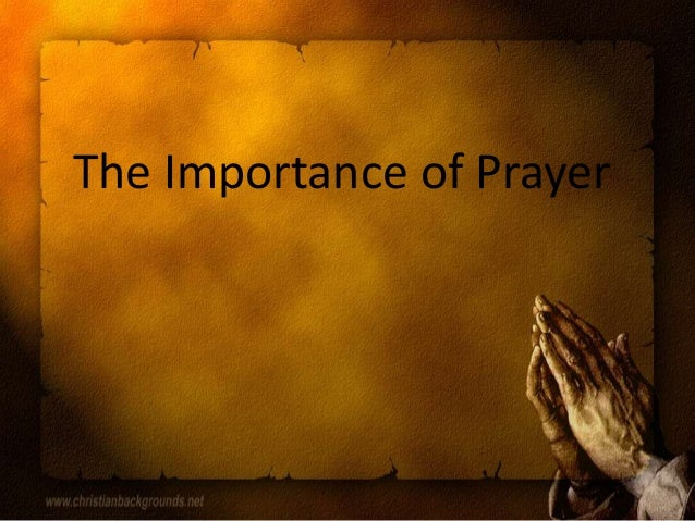 essay on importance of prayer in life