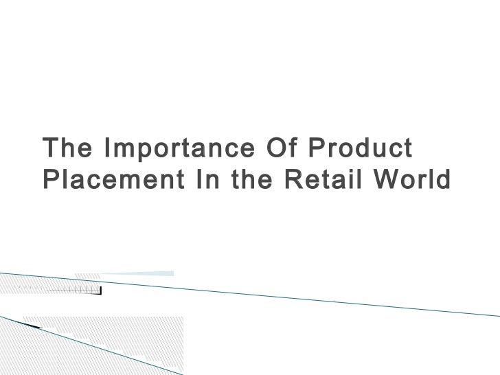 The importance of product placement in the retail