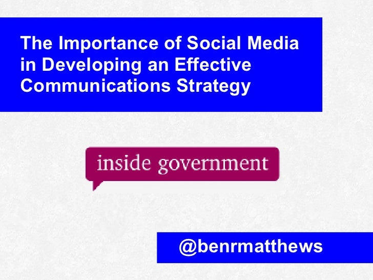 The importance of social media in developing an effective communications strategy