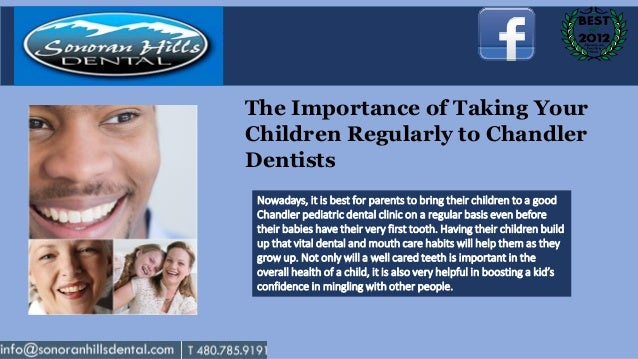 The importance of taking your children regularly to chandler dentists