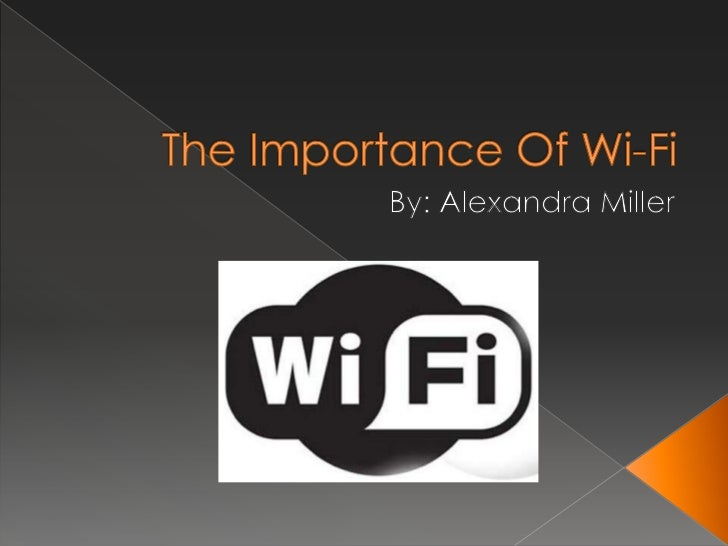 The importance of wi fi