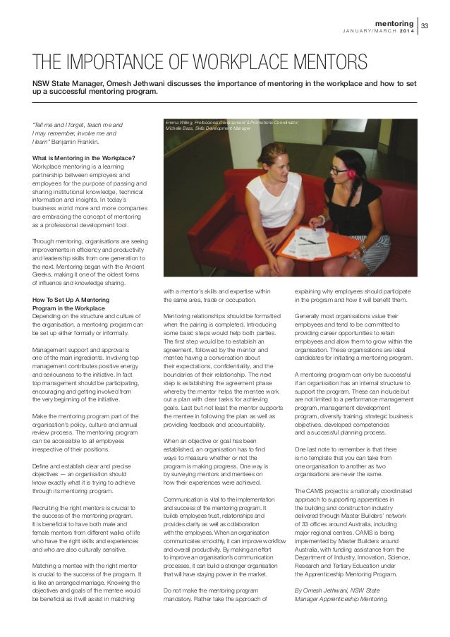 mentoring 33 JANUARY/MARCH 2014  THE IMPORTANCE OF WORKPLACE MENTORS NSW State Manager, Omesh Jethwani discusses the impor...