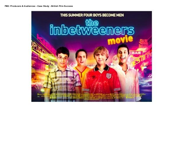 The inbetweeners   british case study