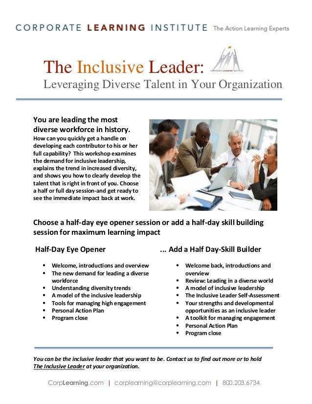 The Inclusive Leader: Leveraging Diverse Talent in Your Organization You are leading the most diverse workforce in history...