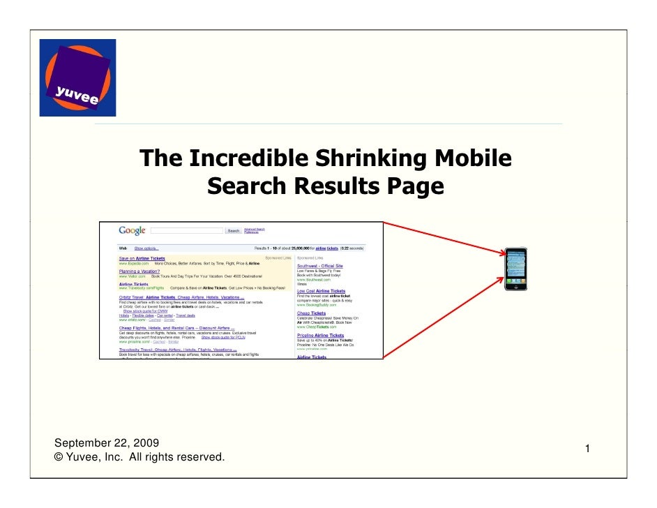The Incredible Shrinking Mobile                      Search Results Page     September 22, 2009                           ...