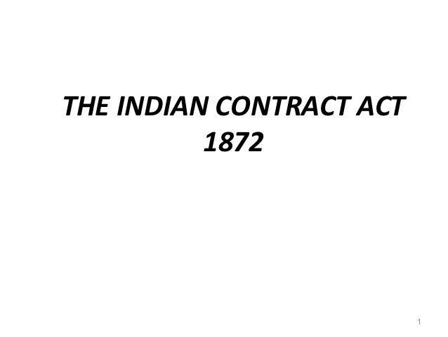 THE INDIAN CONTRACT ACT          1872                          1