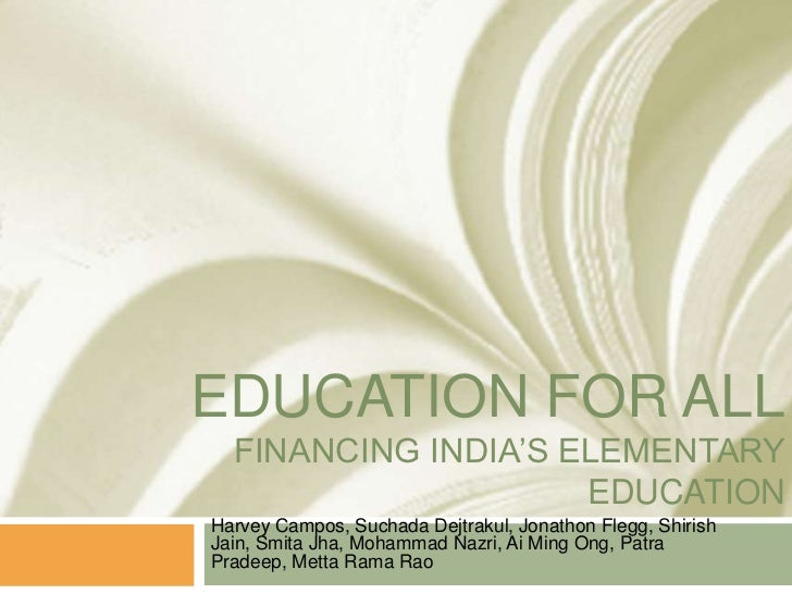 Education for All in India: Financing India's Elementary Education