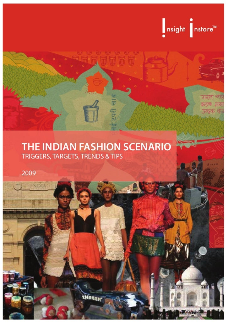 nsight   nstore                                                  TM     THE INDIAN FASHION SCENARIO TRIGGERS, TARGETS, TRE...