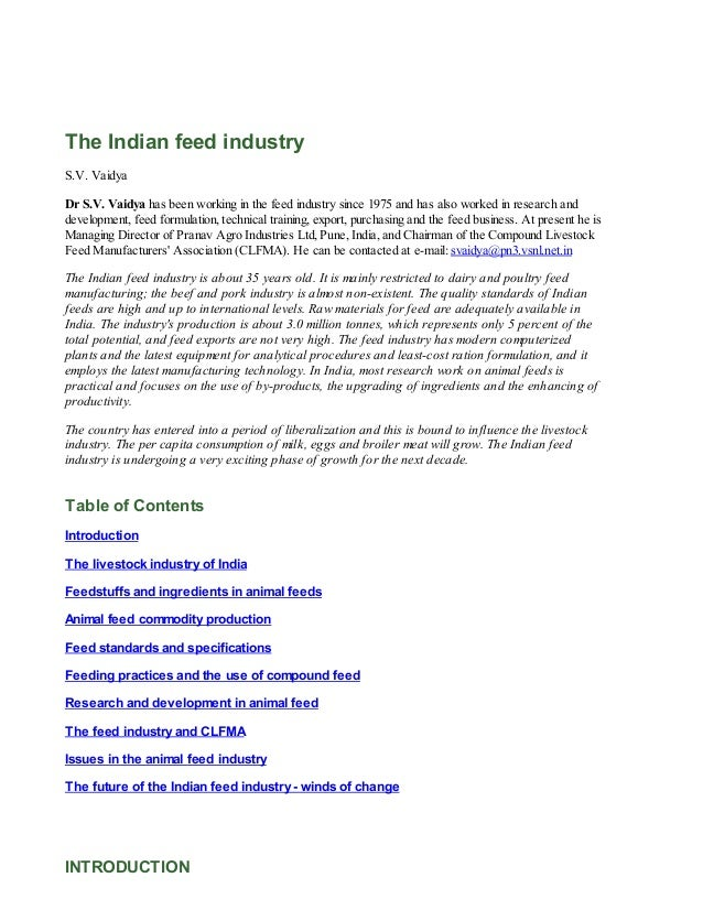 The Indian feed industry S.V. Vaidya Dr S.V. Vaidya has been working in the feed industry since 1975 and has also worked i...
