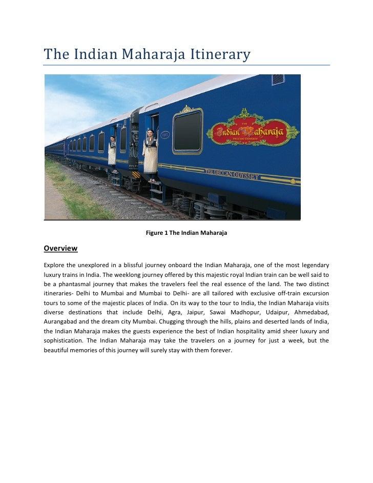 The Indian Maharaja Itinerary                                      Figure 1 The Indian MaharajaOverviewExplore the unexplo...