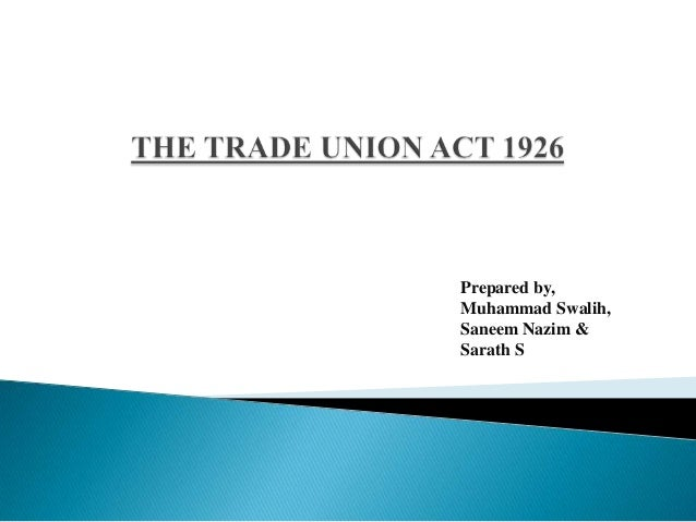 The indian trade union act 1926