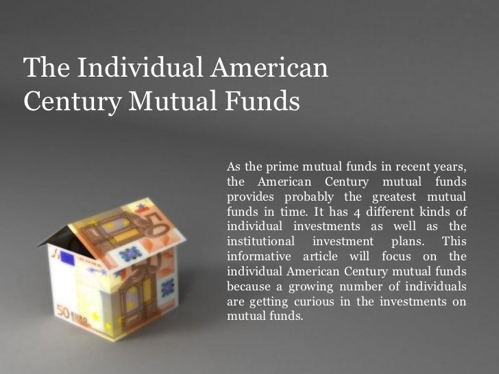 The individual american century mutual funds