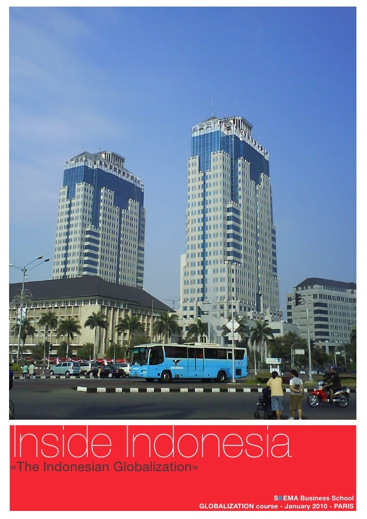Inside Indonesia «The Indonesian Globalization»                                                      SKEMA Business School...