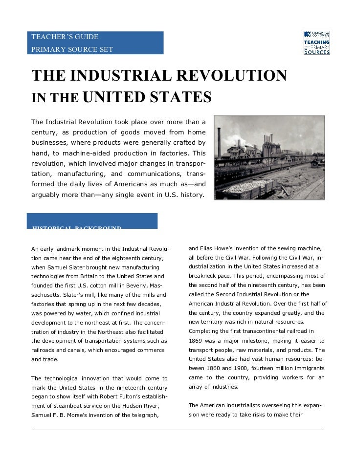 an analysis of industrial revolution in united states Find out more about the history of industrial revolution, including videos, interesting articles, pictures, historical features and more industrialization spread from britain to other european countries, including belgium, france and germany, and to the united states by the mid-19th.