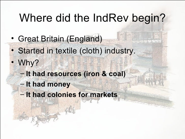 What is and how did the industrial revolution occur?