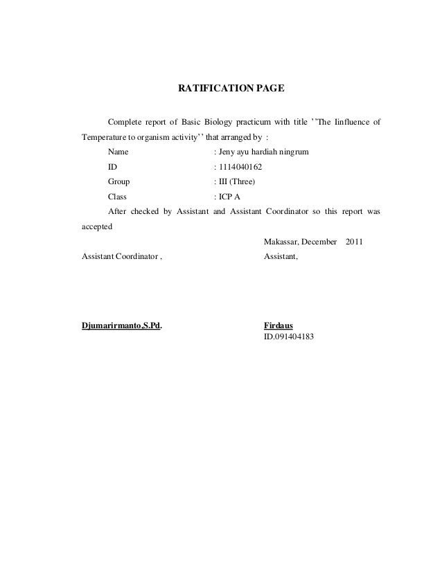 RATIFICATION PAGE Complete report of Basic Biology practicum with title ''The Iinfluence of Temperature to organism activi...