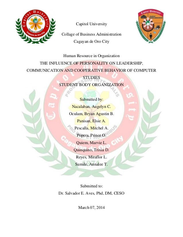 Capitol University Collage of Business Administration Cagayan de Oro City Human Resource in Organization THE INFLUENCE OF ...