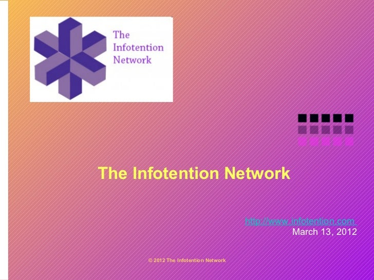The infotention network story 03132012