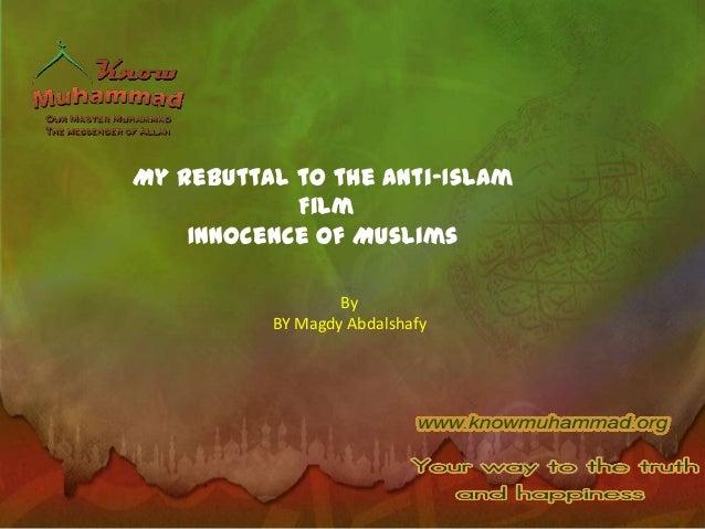 The Innocence of Muslims  My rebuttal
