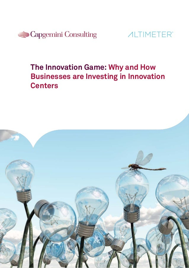 The Innovation Game: Why and How Businesses are Investing in Innovation Centers