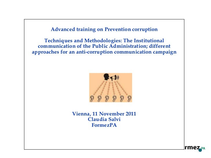 The institutional communication of the public administration, approaches for an anti corruption communication campaign