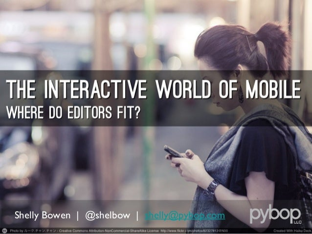 The Interactive World of Mobile: Where Do Editors Fit?