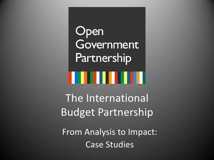 The International Budget Partnership<br />From Analysis to Impact: <br />Case Studies<br />