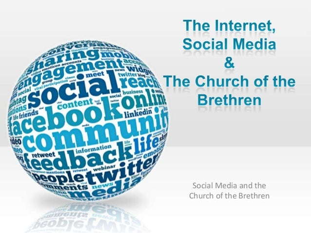 The Internet, Social Media and the Church of the Brethren