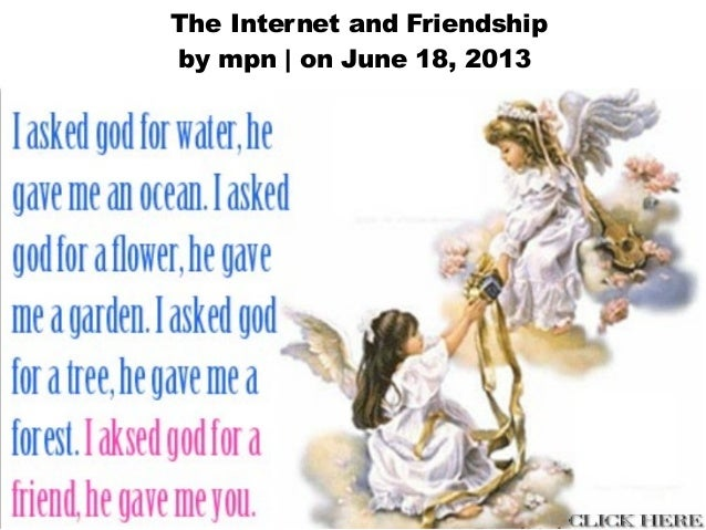 The Internet and Friendshipby mpn | on June 18, 2013