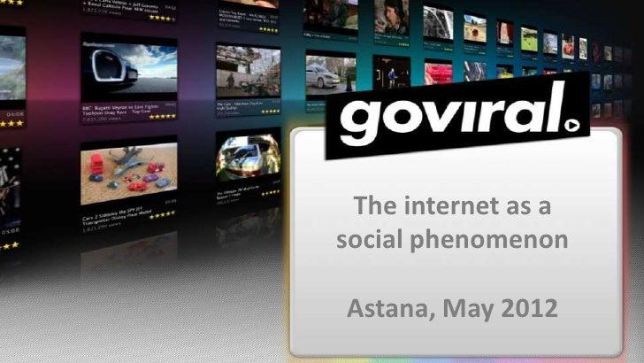 The internet as asocial phenomenonAstana, May 2012
