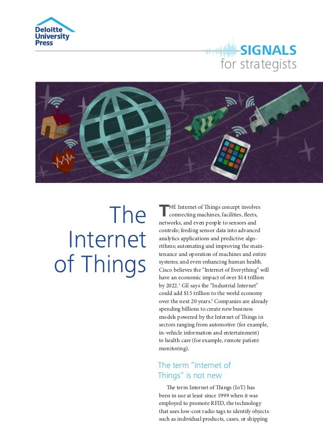 SIGNALS for strategists  The Internet of Things  T  HE Internet of Things concept involves connecting machines, facilities...