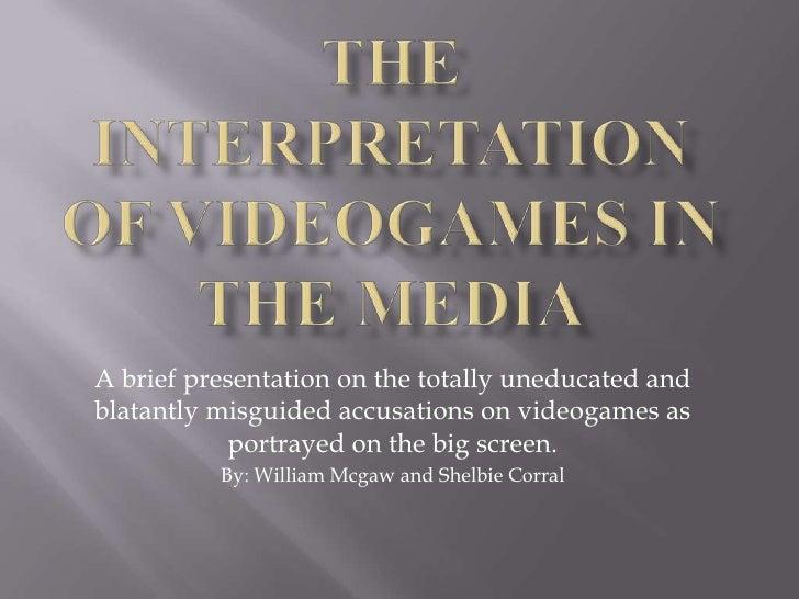 The Interpretation Of Videogames In The Media