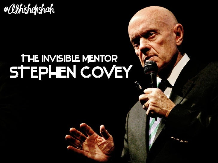 The Invisible Mentor - Stephen Covey