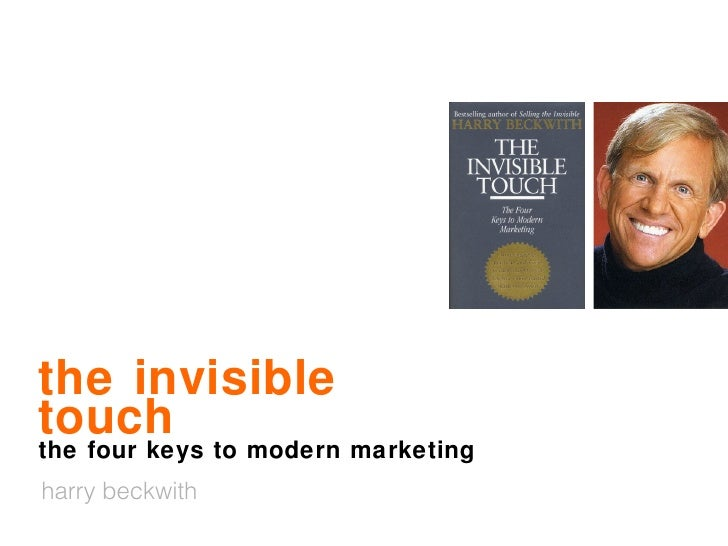 the invisible touch the four keys to modern marketing harry beckwith