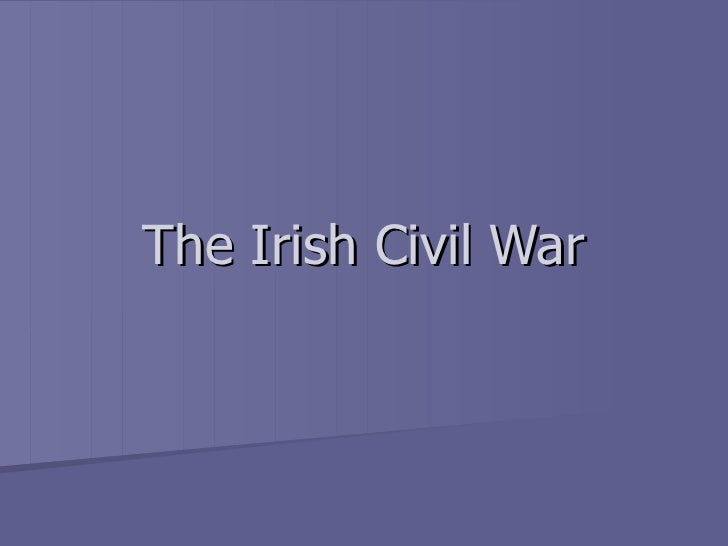 The Irish Civil War