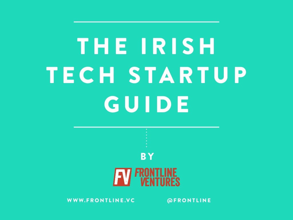 The Irish Tech Startup Guide