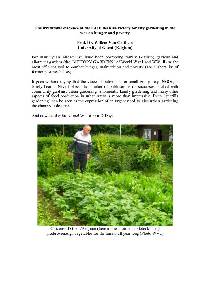 The irrefutable evidence of the FAO: decisive victory for city gardening in the war on hunger and poverty<br />Prof. Dr. W...