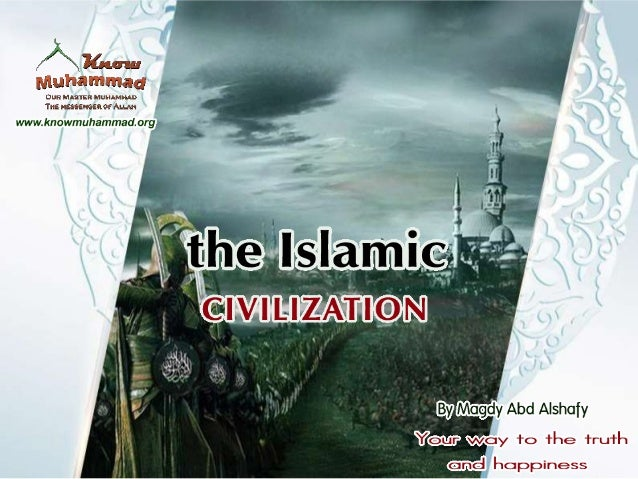 The islamic contributions to the world civilization