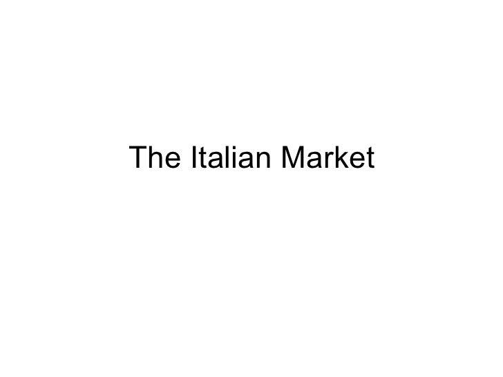 The italian market