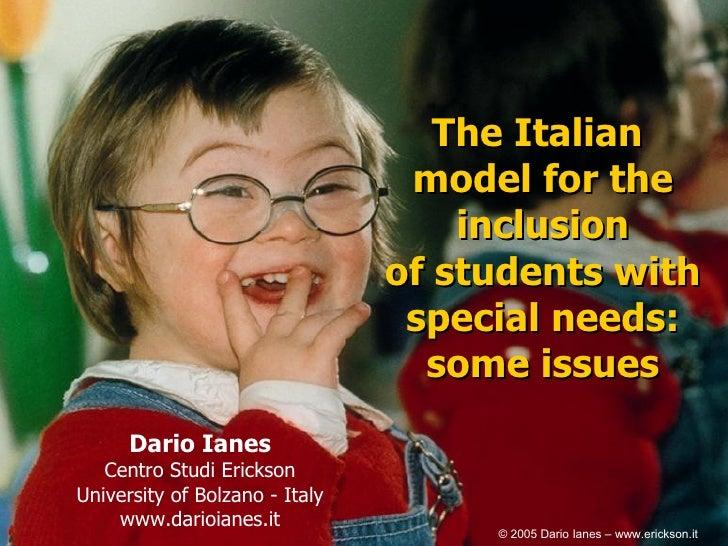 The Italian Model Of The Inclusion. Dario Ianes. Edizioni Erickson. Italy