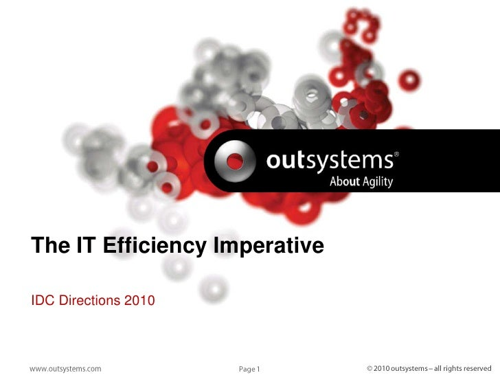 The IT Efficiency Imperative<br />IDC Directions 2010<br />