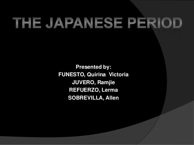 The japanese period