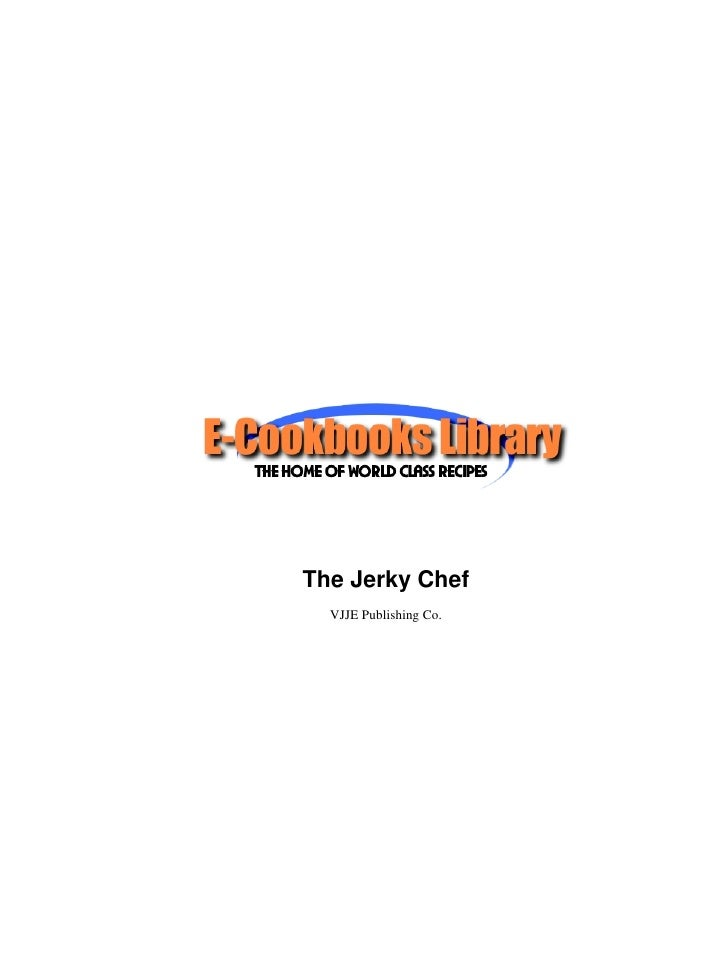 The Jerky Chef  VJJE Publishing Co.