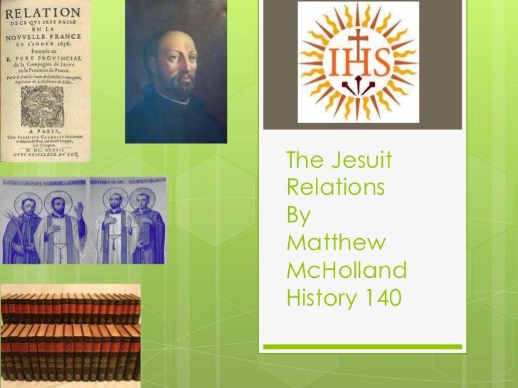 The JesuitRelationsByMatthewMcHollandHistory 140